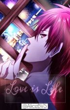 Love is Life [ Akashi x Reader ] by nzhr4232
