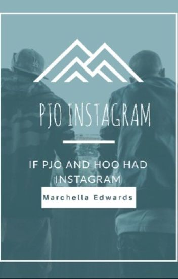 If Pjo had instagram II ✔️✔️
