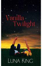 Vanilla Twilight (Complete) by lunaking_phr