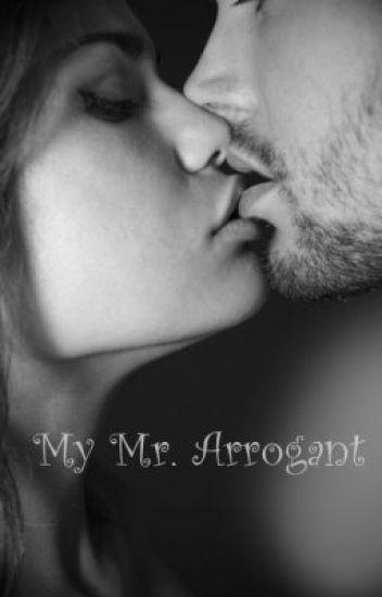 My Mr.Arrogant