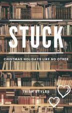 Stuck (h.s.) by StylesTrish