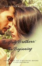The Gray Brothers: The Beginning by angel48183