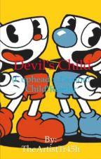 Devil's Child (Cuphead x Demon!Child!Reader) by TheArtistTr45h