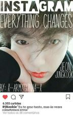 Instagram ~ Jungkook ~ Everything Changes by x-armyguinha-x