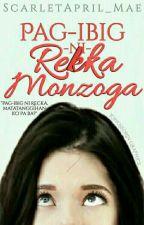 Pag-Ibig ni Rekka Monzoga (Ongoing) by ScarletApril_Mae