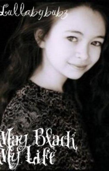 May Black - My Life