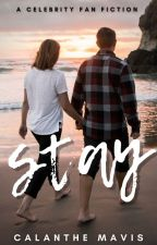 Stay [ROBSTEN] by keepfaithbaby