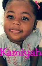 This Is Kamiyah Williams by KiyaMaraj