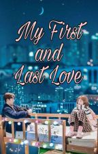 My First and Last Love by Eizzaa