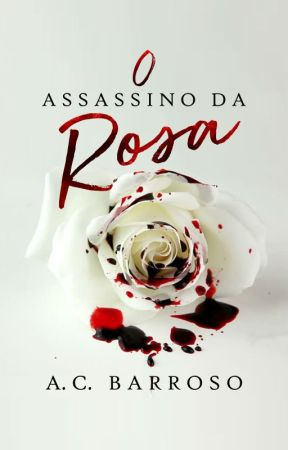 O Assassino da Rosa (Degustação) by ACBarroso