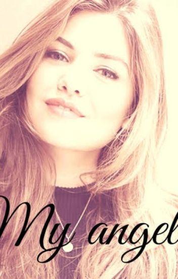 My Angel - KatherinaDixonn - Wattpad