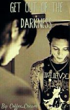 Get Out Of The Darkness (Andrew Biersack)  by _AxelleBVB_