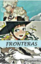 Fronteras [KatsuDeku] by Miyasuki-chan