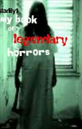 My book of legendary horrors by starlily1