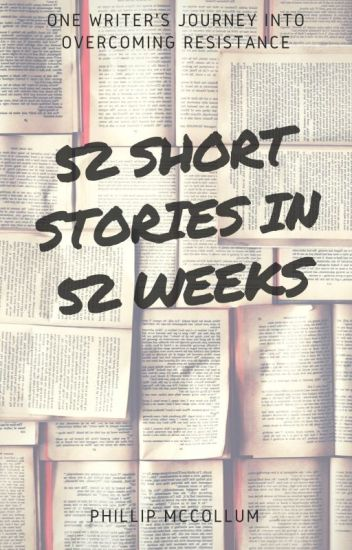 52 Short Stories in 52 Weeks
