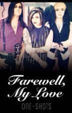 Farewell, My Love BoyxBoy Oneshots by corgilordway