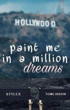 Paint Me In A Million Dreams - Larry [tłumaczenie pl] by princeloui