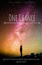 One Chance by JulyCaS