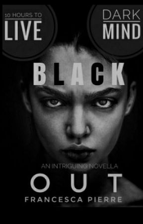 BLACK OUT by JWGIRLZ
