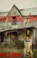 A menina da casa assombrada  by EmersoonLima