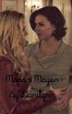 Madam Mayor by danilynn87