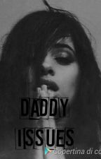 Daddy issues(Lauren G!P) by Lovemusic211