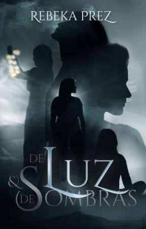 De Luz e de Sombras by RPrezlivros