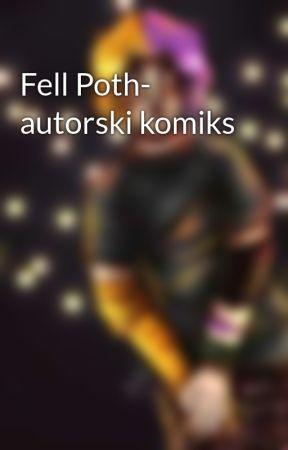 Fell Poth- autorski komiks  by XxXOlccciaXxX