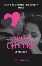 Meu Cheiro - O Melhor / Para Sempre Mally (2) by IsisMacedo
