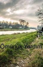 ÖMÜRLÜK YARDIM by kawai5316