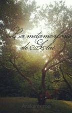 La metamorfosis de Alai. by Arakanteroo
