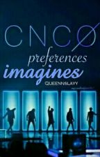 CNCO preferences/Imagines by Queennslayy