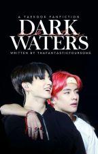Dark Waters jjk♡kth by ThaFantasticFoursome