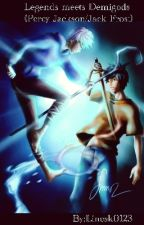 Legends meet Demigods (Percy Jackson/Jack Frost) by Linesk0123