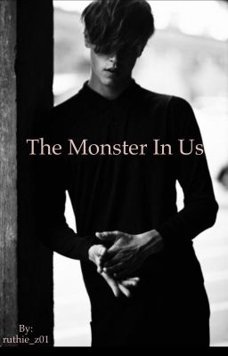 The Monster In Us