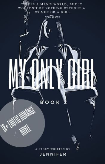 My Only Girl (BOOK 2 of My Baby Girl)