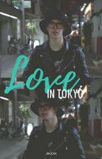 Love in Tokyo ; jikook  by jikxxk