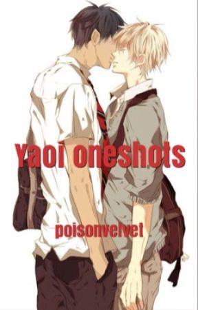 HARDCORE YAOI ONESHOTS by poisonvelvet
