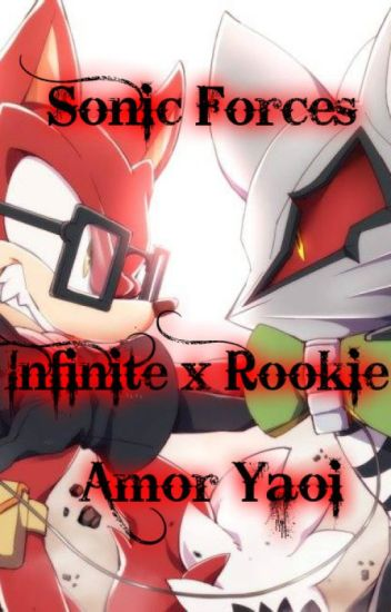 Infinite x Rookie - Sonic Forces (Yaoi)
