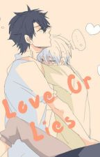 Love or Lies by Kotsuki_Akabara