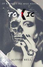 Toxic by alyssabellxx