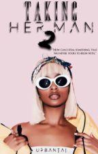 Taking Her Man 2 by urbantai