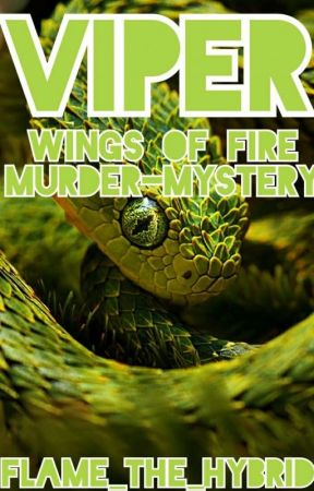 Viper - Wings Of Fire Murder Mystery - MiniGame by Flame_The_Hybrid