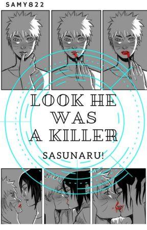 Look he was a killer... by Samy822