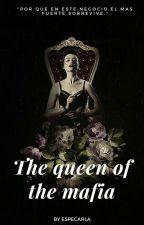 The queen of the mafia by especarla