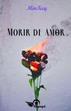 Morir de Amor by blingangel_