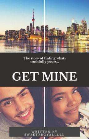 Get Mine.   Urban by sweetergyalllll