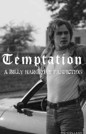 T E M P T A T I O N // Billy Hargrove  by jonathanandnancyfml