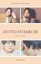 Zutto, Futari de by syasebaa