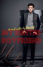 My Rented Boyfriend (Completed) by missrxist